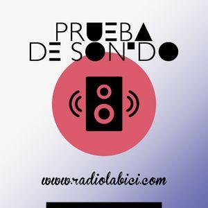 Prueba de Sonido 08 - 07 - 2017 en Radio LaBici