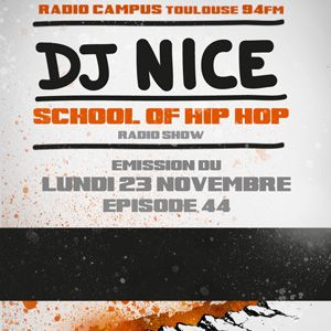 SCHOOL OF HIP HOP RADIO SHOW - 23 11 2015 - Special PARIS et sa banlieue, TUNISIE, UKRAINE, SUISSE..