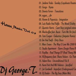 Dj George.T. - Only House Music vol 03