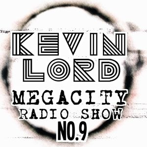 NO.9 KEVIN LORD MEGACITY ONE