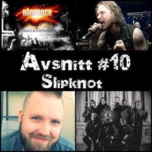 Avsnitt #10 Slipknot