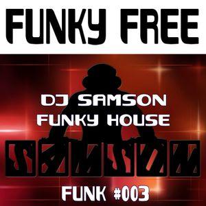 DJ Samson - Funky Free (#003)