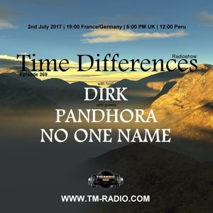 Dirk - Time Differences 269 (2nd July 2017) on TM-Radio