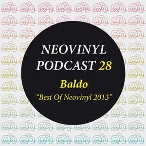 Neovinyl Podcast 28 - Baldo - Best of Neovinyl 2013