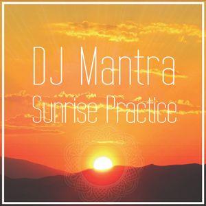 DJ Mantra Sunrise Practice