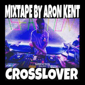 #60 MINUTES OF CROSSLOVER - Aron Kent