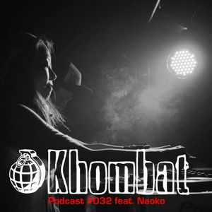 Khombat Podcast #032 feat. Naoko (House of Styles) Pittsburgh, USA