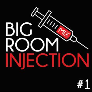 Rayy Traxx - Big Room Injection Mix #1 (28-02-2014)