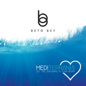 BETO BEY - MEDITERRANIA