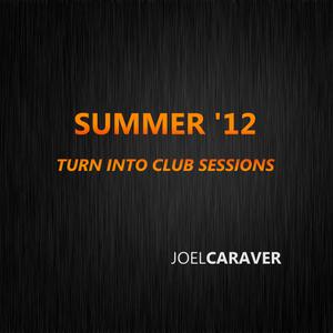 JOEL CARAVER | Summer '12 (Jun)