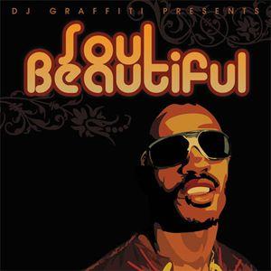 DJ Graffiti - Soul Beautiful