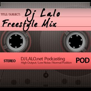 DjLalo_Pod_002-Freestyle_Mix