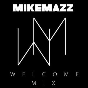 Welcome Mix