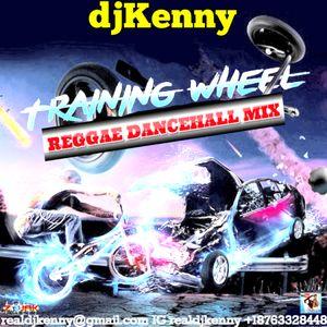 DJ KENNY TRAINING WHEEL REGGAE DANCEHALL MIX AUG 2016