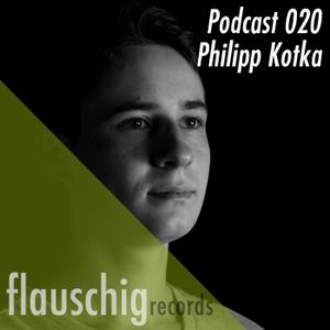 Flauschig Records Podcast 020: Philipp Kotka