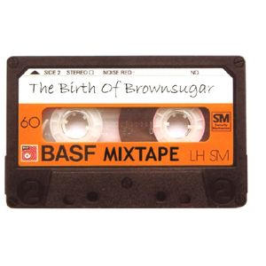 The Birth of Brownsugar (mixtape)