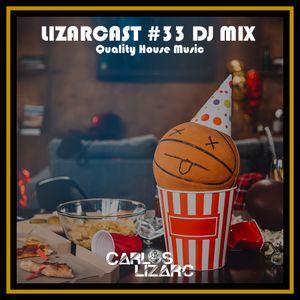 Lizarcast #33 DJ Mix