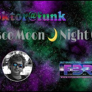 2017 FBR-DISCO MOON NIGHT #05 BY DOKTOR@FUNK