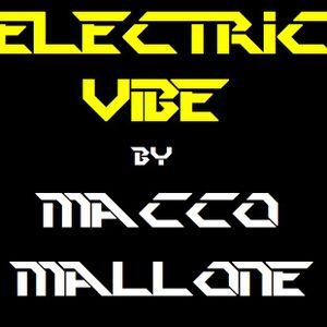 Electric Vibe by Macco Mallone!!!