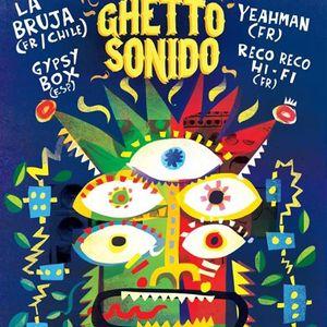 Avec La Bruja et DJ Yeahman pour Ghetto Sonido#6