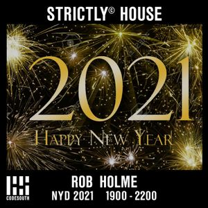 Strictly© House on CodeSouth.FM - New Years Day 2021 guest Chris Wilberforce