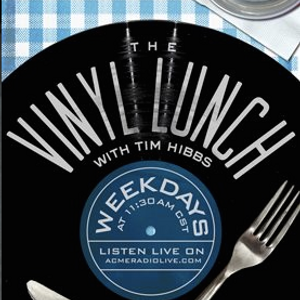 Tim Hibbs - Steve Hackett: 292 The Vinyl Lunch 2017/02/14