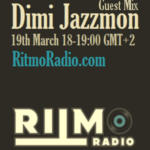 Dimi Jazzmon's exclusive guest session on RitmoRadio. March 19th, 2016