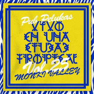 Pub Pelukas vol.25 - Monki Valley