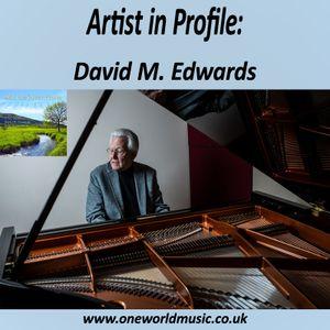 Artist in Profile – David M Edwards