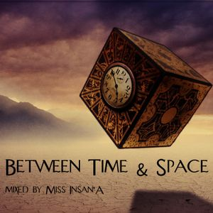 Between Time & Space