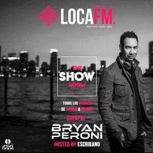 Bryan Peroni Guest Mix Loca FM The Show Room Ibiza