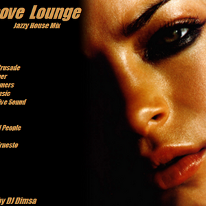Groove Lounge - Jazzy House Mix (2013)