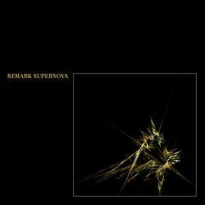 Remark presents Supernova - Spring 2012
