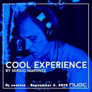 "Sergio Martínez presents ""Cool Experience""- Nube Music Radio - Dj session - September 6, 2019."