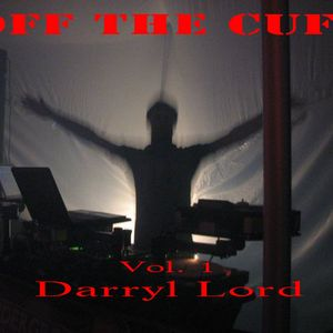 Off the Cuff Vol.1 mixed by Darryl Lord