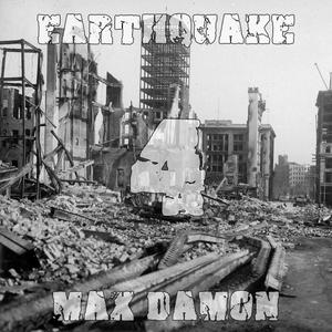 Max Damon - Earthquake 004 (2010-07-22)