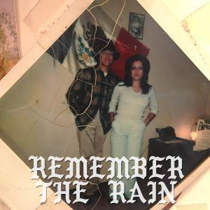 Remember The Rain