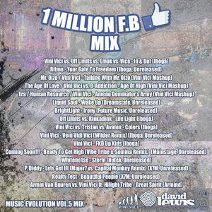 Vini Vici-Music Evolution Vol.5 /// 1,000,000 F.B Mix  /// Enjoy!!!