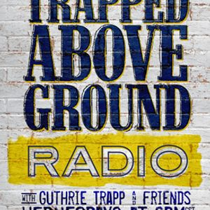 Guthrie Trapp - Damon Atkins and Rylie Bourne: 29 Trapped Above Ground 2017/07/26