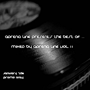 Adrena Line presents The Best of ... - Mixed by Adrena Line Vol.11 (January 2011)
