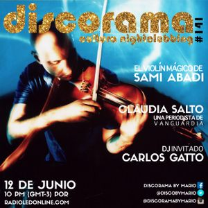 CARLOS GATTO + CLAUDIA SALTO + SAMI ABADI = DISCORAMA # 141