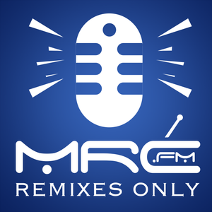 Remixes Only - mrc.fm Session 3