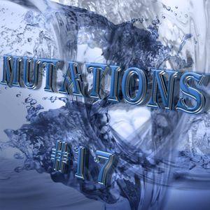 Mutations #017-DJ Ouai and BVRNADETTE