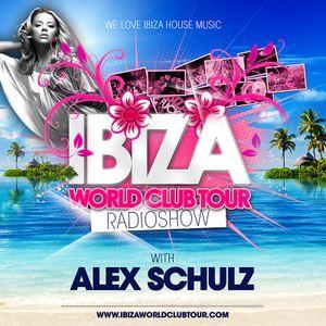 Ibiza World Club Tour - RadioShow w/ Alex Schulz (2016-Week30)