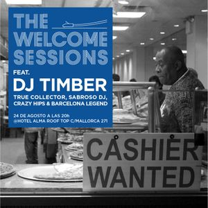 Dj Timber @ The welcome sessions Hotel Alma Parte 1