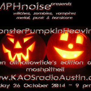 Monster Pumpkin Heaviness  14p1 KAOS radio Austin Mosh Pit Hell Metal Punk Hardcore doormouse dmf