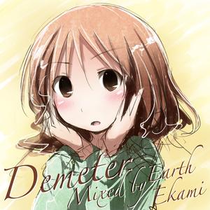 Demeter - Part 2 (Mixed by Earth Ekami)