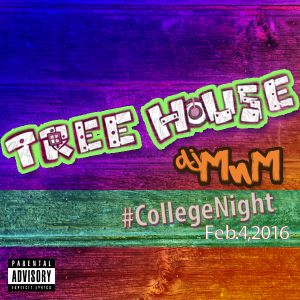 College Night @ Treehouse 2.4.16