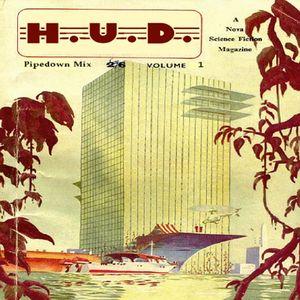 H.U.D. / PipedownMix07