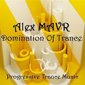 Alex MAVR - Domination Of Trance
